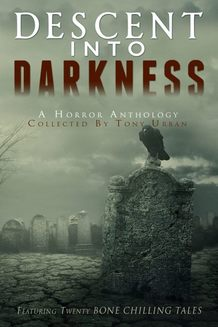 Descent into Darkness, #horror fiction